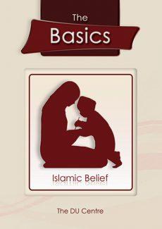 The Basics - Islamic belief