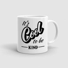 Mug It's cool to be kind